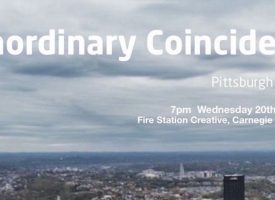 Extraordinary Coincidences: Pittsburgh & Dunfermline, Wednesday 20 September, 7pm, FSC